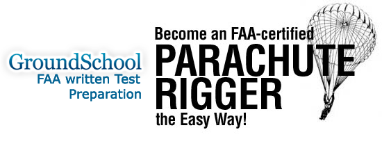 FAA Written Test Preparation - Parachute Rigger)